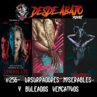 D.A. 256- Ursurpadores Miserables y Buleados Vengativos