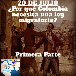 20 de Julio: ¿porqué Colombia necesita una ley migratoria?