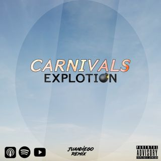 Carnivals Explotion