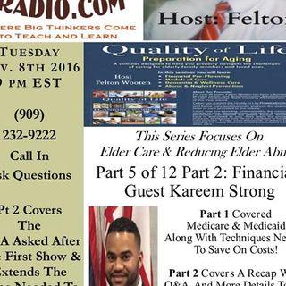 Aging Gracefully Elder Care Series - Host Felton Wooten pt 2 Finances