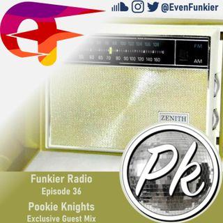 Funkier Radio Episode 36 (Pookie Knights Guest Mix)