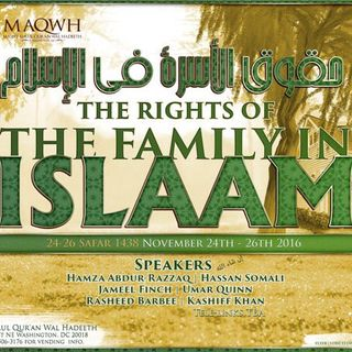 Conf: The Rights of the Family in Islaam