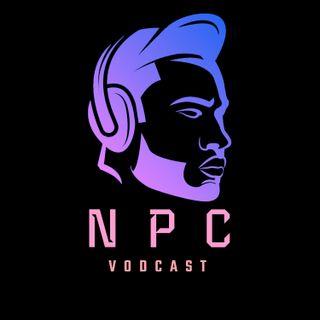 Beginnings have to happen somewhere. NPC Vodcast EP1.