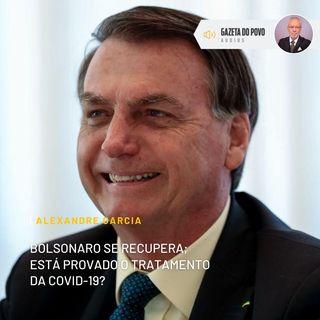 Bolsonaro se recupera; está provado o tratamento da Covid-19?