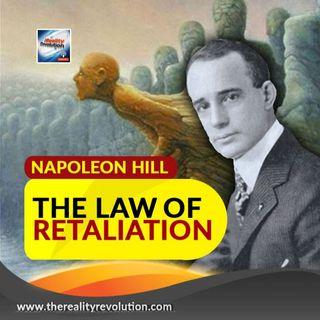 Napoleon Hill The Law Of Retaliation