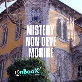 Mistery non Deve Morire: la strage di Piazza Fontana e La Villa di Profondo Rosso - 6 dicembre