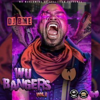 DJ BME WU BANGERS VOL 1 MIXTAPE