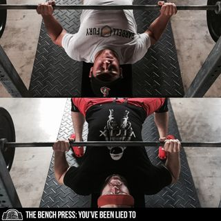The Bench Press: You've Been Lied To