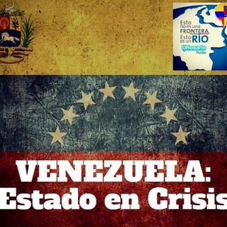 Venezuela: Estado en crisis