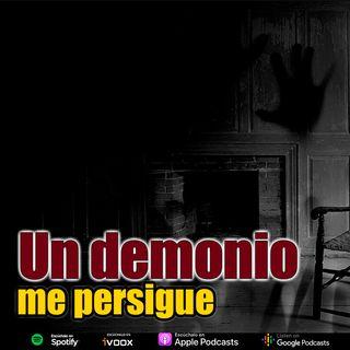 Un demonio me persigue | Caso real