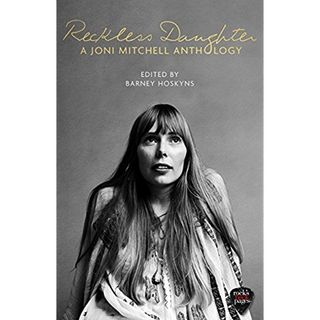 Barney Hoskyns Joni Mitchell Anthology