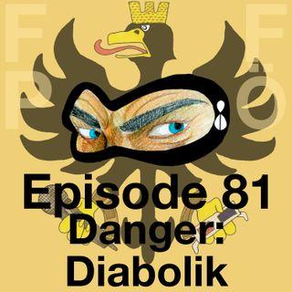 FFPÖ - 81st Episode - Danger Diabolik - 1968