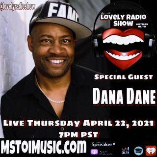 Lovely Radio Show- Dana Dane