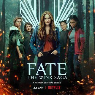 Episode 023: Fate the Winx Saga (Netflix)