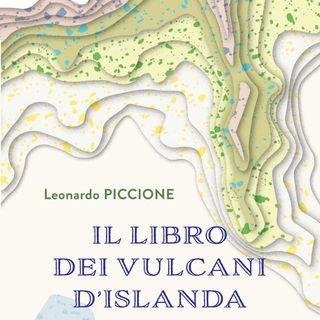 """Leonardo Piccione """"Il libro dei vulcani d'Islanda"""""""