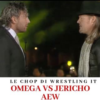 Le Chop di Wrestling It - Kenny Omega in AEW