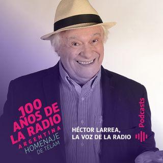 Héctor Larrea, la voz de la radio