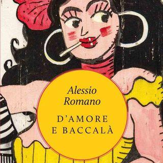 """Alessio Romano """"D'amore e baccalà"""""""