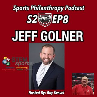 S2:EP8 Jeff Golner, STEM Sports