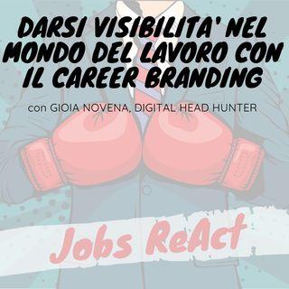 JR 09 | Darsi visibilità nel mondo del lavoro con il Career Branding - con Gioia Novena
