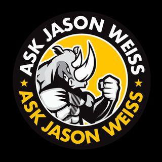 Ask Jason Weiss Show - New Show