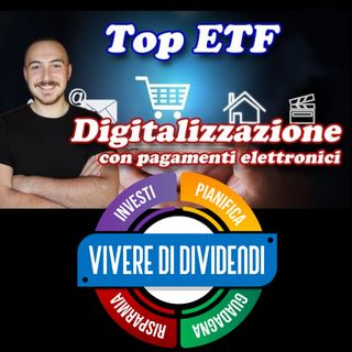top ETF digitalizzazione con pagamenti digitali