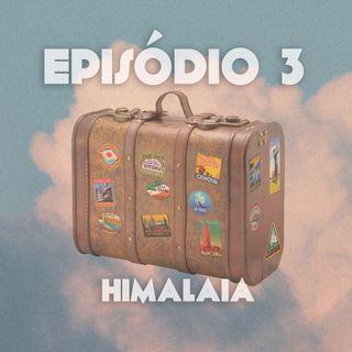 Episódio 3: Himalaia