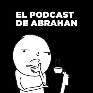 El Podcast de Abrahan - Episodio 01 - Hablando de Tecnología - El Mejor Smartphone
