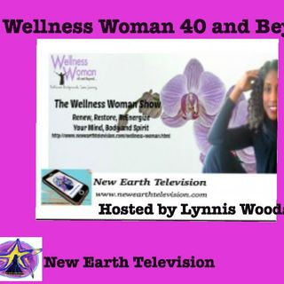 Wellness Woman 40 and Beyond: Five Fabulous Things