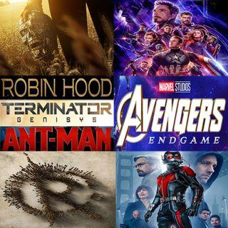 Week 114:  (Avengers: Endgame (2019), Robin Hood (2018), Terminator Genisys (2015), Ant-Man (2015))
