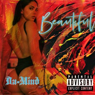 Da Mind - Beautiful (Radio Edit)