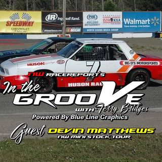 Ep#6-In the Groove w/NWMS driver Devin Matthews
