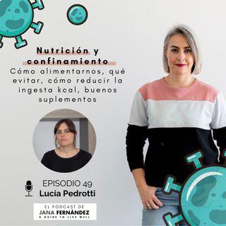 Nutrición en cuarentena, con Lucía Pedrotti