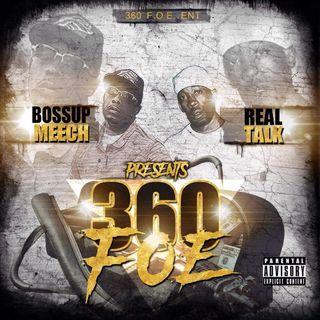 360 F.O.E BOSSUP MEECH AND REAL TALK MIXTAPE