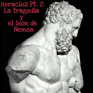 Heracles Pt. 2: La tragedia y el león de Nemea