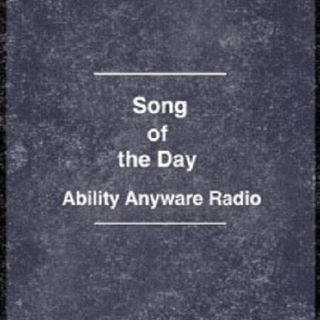 Ability Anyware Radio Song of the Day