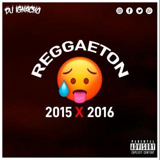 Reggaeton 2015 x 2016 😛