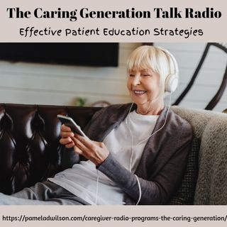 Effective Caregiver and Patient Education Strategies
