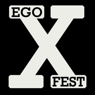Special Report: Ego Fest X