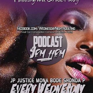 (LIVE) Wednesday Night Adulting & Erotic Poetry...