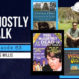 Ghostly Talk EPISODE 63 – JAMES WILLIS