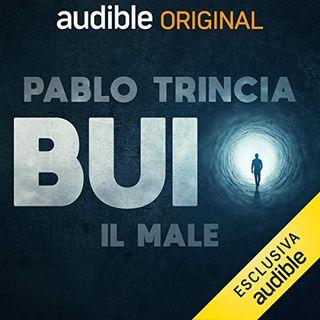 Buio. Il Male - Pablo Trincia