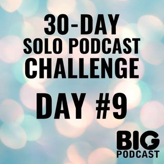 Day #9 - Why You're Excited