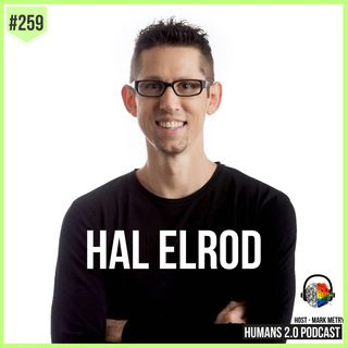 259: Hal Elrod | How To Do What You Want To Do