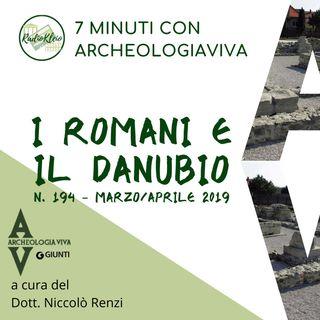 7 minuti sui Romani e il Danubio