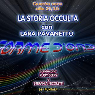 Forme d'Onda - Lara Pavanetto - La Storia Occulta (Raul Gardini) - 27-07-2018