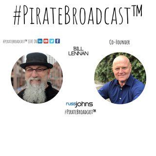 Catch Bill Lennan on the #PirateBroadcast™