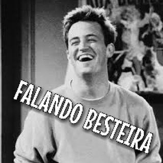 FALANDO BESTEIRA