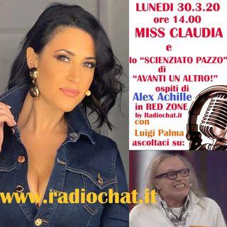 """Miss Claudia e lo """"Scienziato pazzo"""" di Avanti un Altro! a """"RED ZONE"""" by Radiochat.it"""