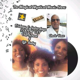 The Magical Mystical Music Show 4-24-2021